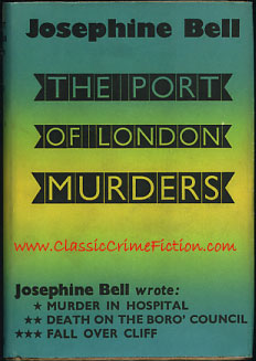 Josephine Bell The Port of London Murders