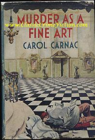 carol carnac murder as a fine art first edition. Black Bedroom Furniture Sets. Home Design Ideas