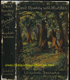 Elizabeth Ferrars Don't Monkey with Murder