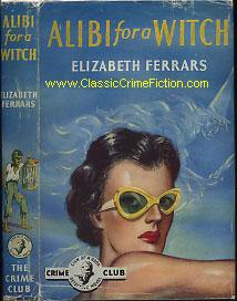 Elizabeth Ferrars - Alibi for a Witch