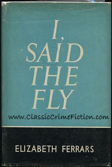 I, Said the Fly by Elizabeth Ferrars