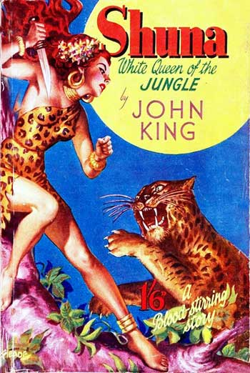 John king - Shuna White Queen of the Jungle