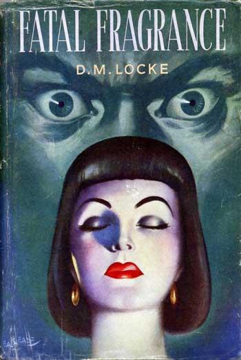 D.M. Locke - Fatal Fragrance