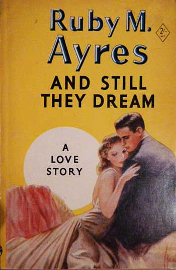 Ruby Ayres - And Still They Dream