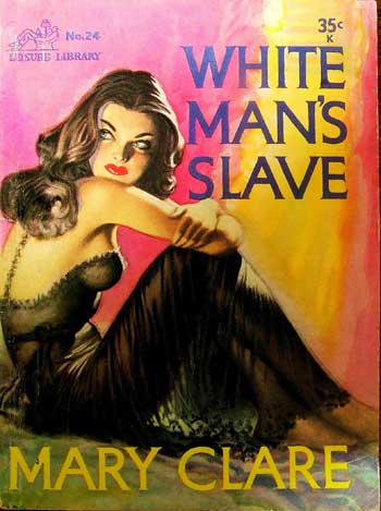 Mary Clare - White Man's Slave