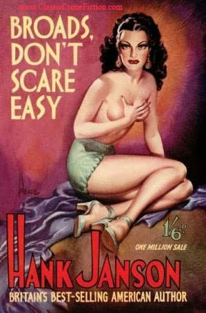 Hank Janson Broads Don't Scare Easy Heade