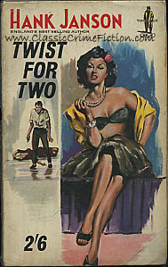 Hank Janson Twist for Two