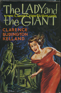 Clarence Budington Kelland - The Lady and the Giant - First ...