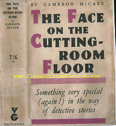 Cameron McCabe - The Face on the Cutting Room Floor - First Edition