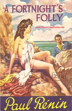 A Fortnight's Folly Paul Renin - Reginald Heade